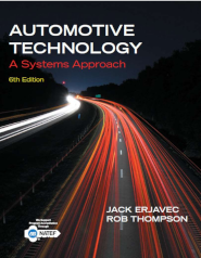 Automotive technology, a system approach by jack Erjavec and Rob Thompson