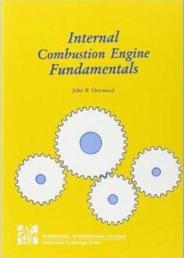 Internal combustion engine fundamental by John B Heywood