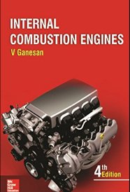 Internal combustion engines by V Ganesan